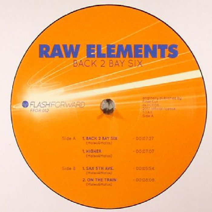 RAW ELEMENTS - Back 2 Bay Six (reissue)