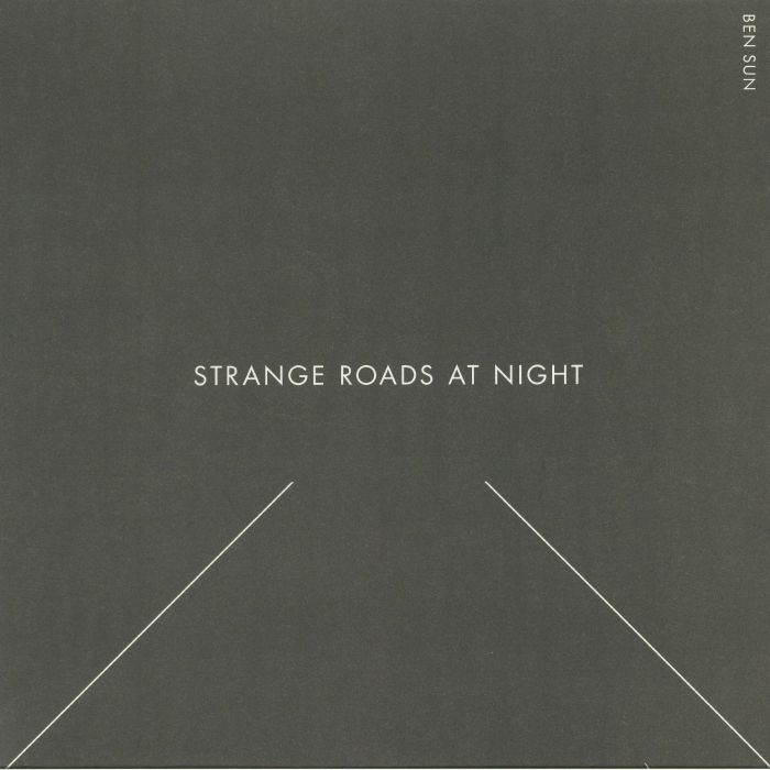 BEN SUN - Strange Roads At Night