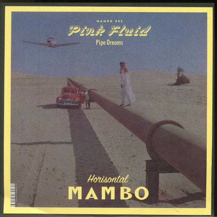 PINK FLUID - Pipe Dreams