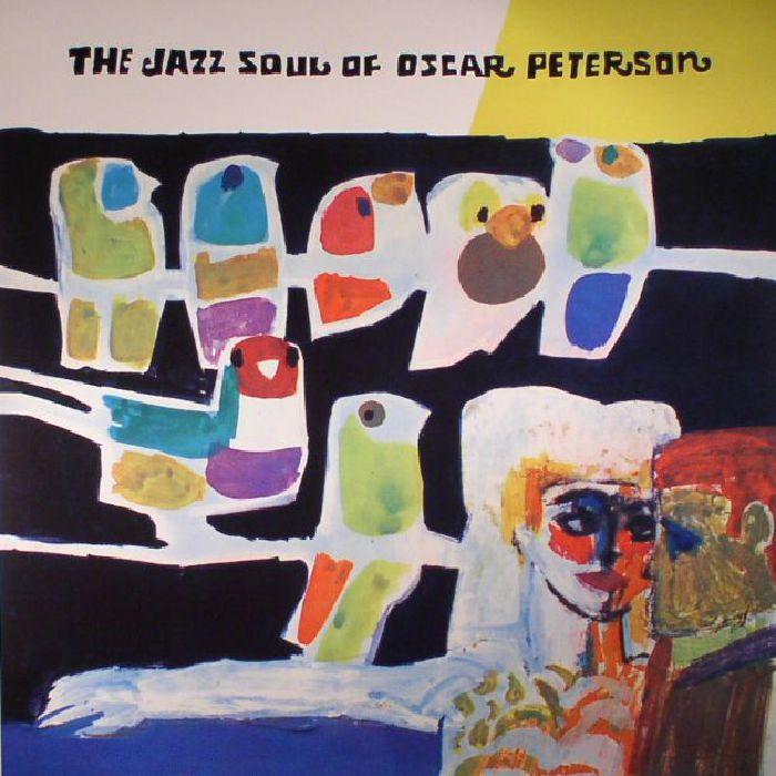 PETERSON, Oscar - The Jazz Soul Of Oscar Peterson (reissue)