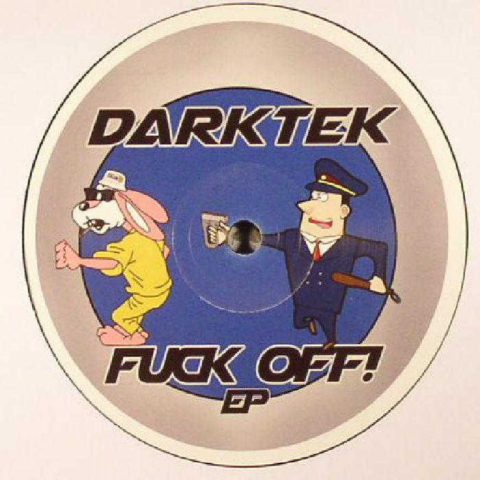 DARKTEK - Fuck Off! EP