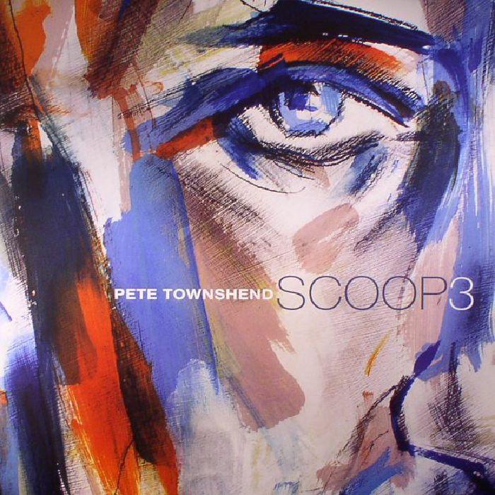 TOWNSHEND, Pete - Scoop 3 (half speed remastered)