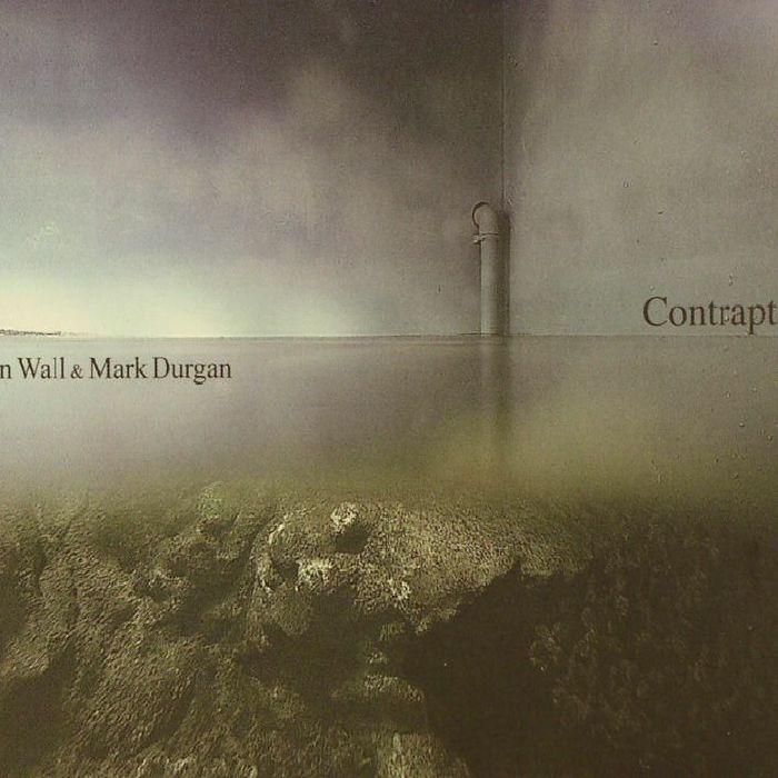 WALL, John/MARK DURGAN - Contrapt