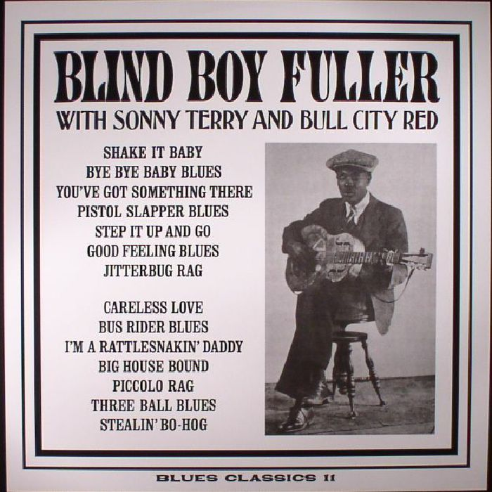 BLIND BOY FULLER with SONNY TERRY/BULL CITY RED - Blind Boy Fuller With Sonny Terry & Bull City Red