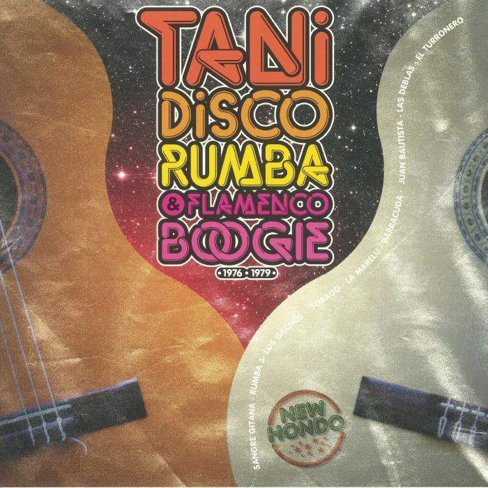 VARIOUS - Tani: Disco Rumba & Flamenco Boogie 1976-1979 (reissue)