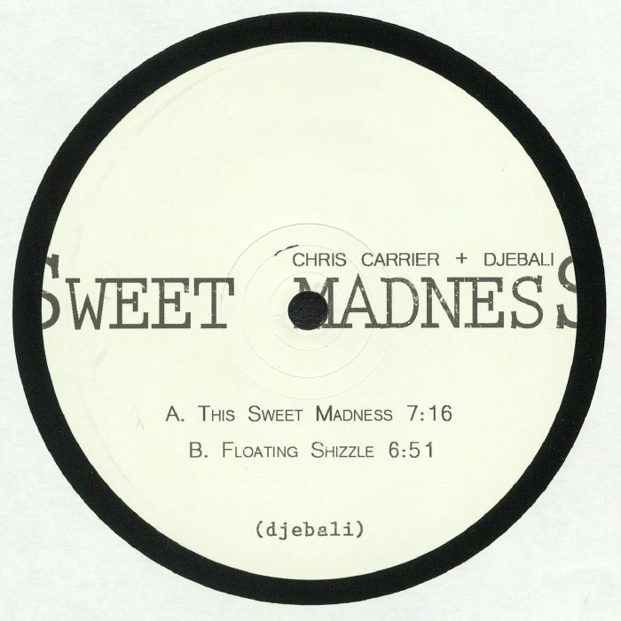 CARRIER, Chris/DJEBALI - Sweet Madness