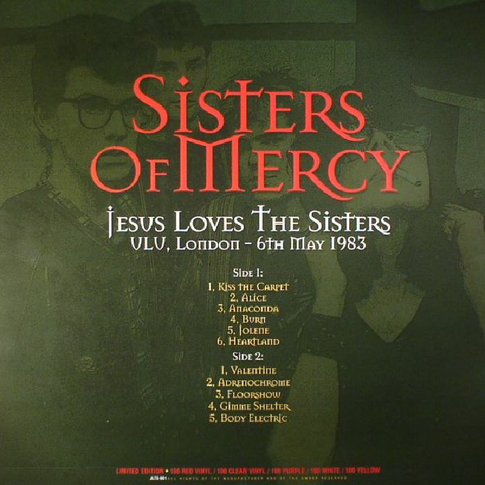 SISTERS OF MERCY, The - Jesus Loves The Sisters: ULU London 6th May 1983