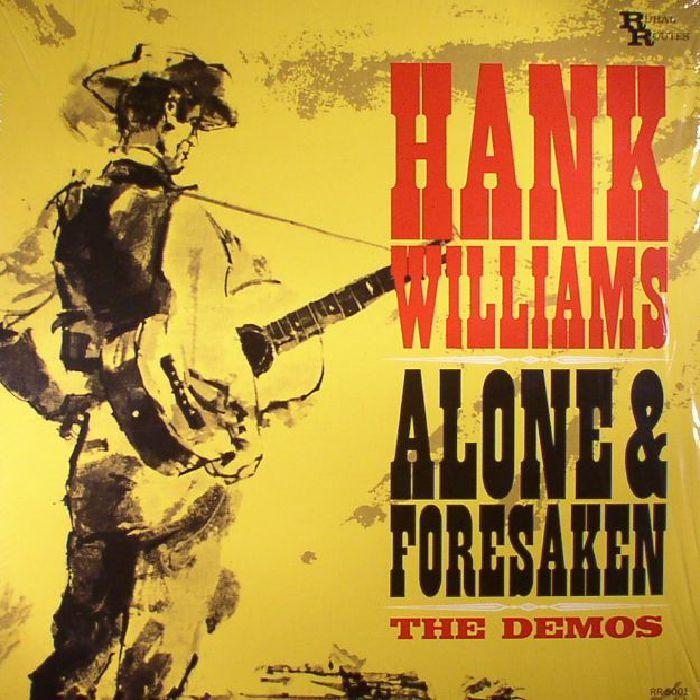 WILLIAMS, Hank - Alone & Forsaken: The Demos