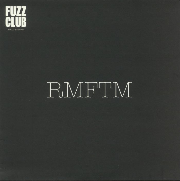 RMFTM aka RADAR MEN FROM THE MOON - Fuzz Club Session No 6