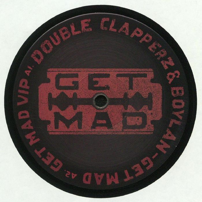DOUBLE CLAPPERZ/BOYLAN - Get Mad EP