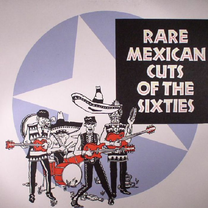 VARIOUS - Rare Mexican Cuts Of The Sixties (reissue)