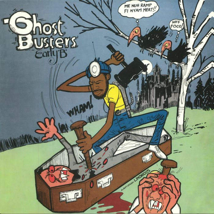 EARLY B - Ghost Busters