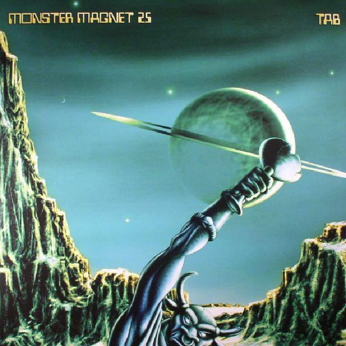 MONSTER MAGNET - 25 Tab (reissue)