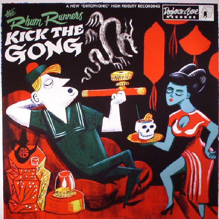 RHUM RUNNERS, The - Kick The Gong