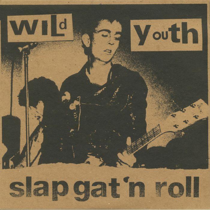WILD YOUTH - Slap Gat 'n' Roll