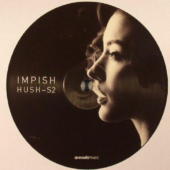 IMPISH - Hush S2