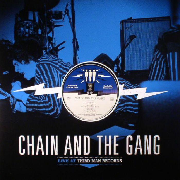 CHAIN & THE GANG - Live At Third Man Records