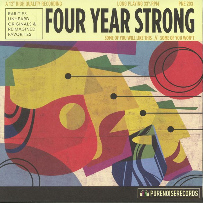 FOUR YEAR STRONG - Some Of You Will Like This Some Of You Won't