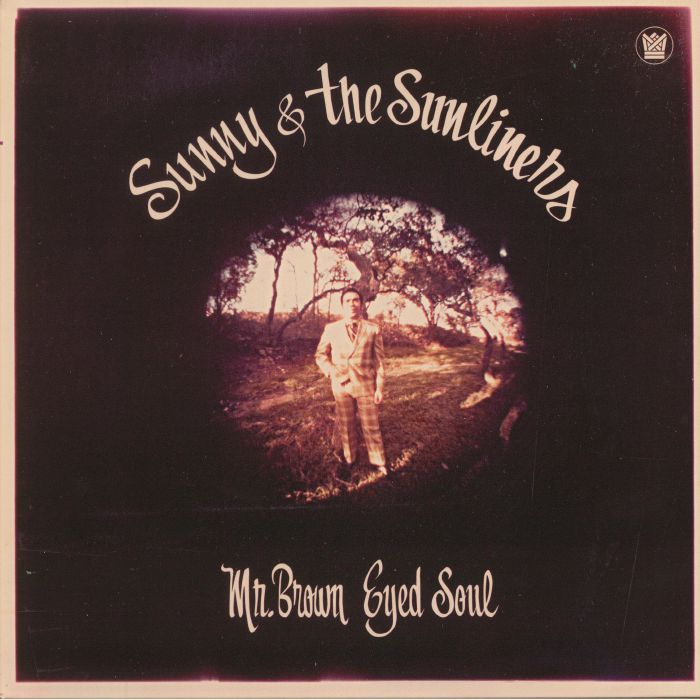 SUNNY & THE SUNLINERS - Mr Brown Eyed Soul