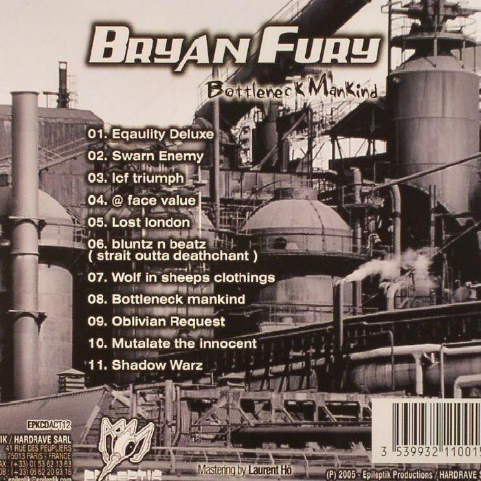 FURY, Bryan - Bottleneck Mankind