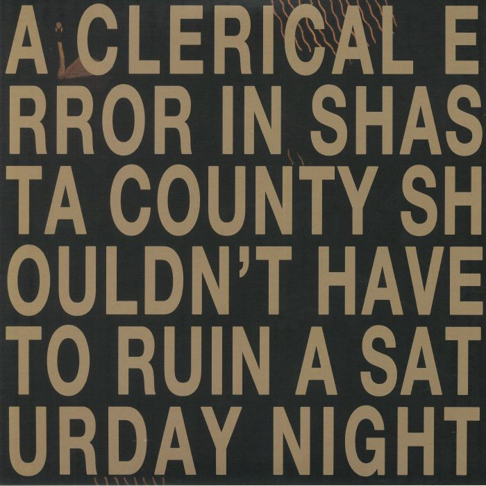 SAINT PELVYN, John - A Clerical Error In Shasta County Shouldn't Have To Ruin A Saturday Night