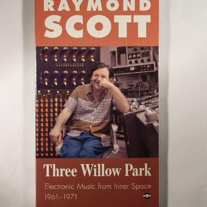 SCOTT, Raymond - Three Willow Park: Electronic Music From Inner Space 1961-1971