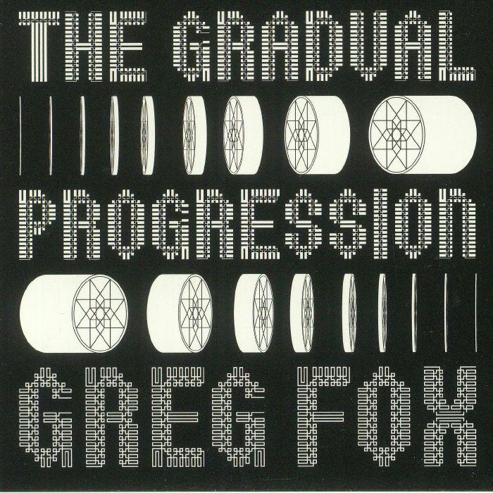 FOX, Greg - The Gradual Progression