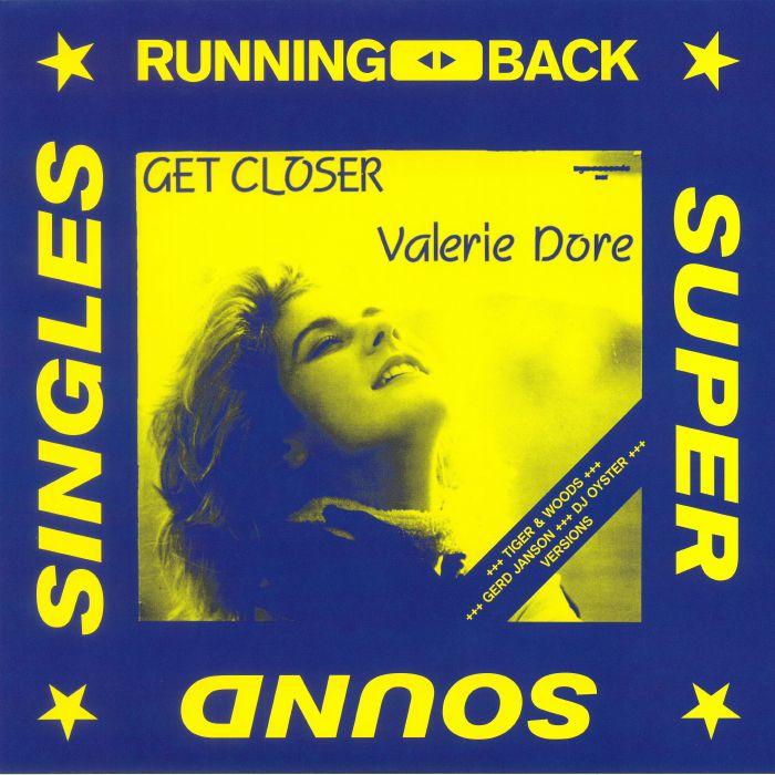 DORE, Valerie - Get Closer