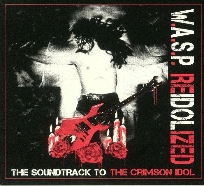 WASP - Reidolized (Soundtrack)
