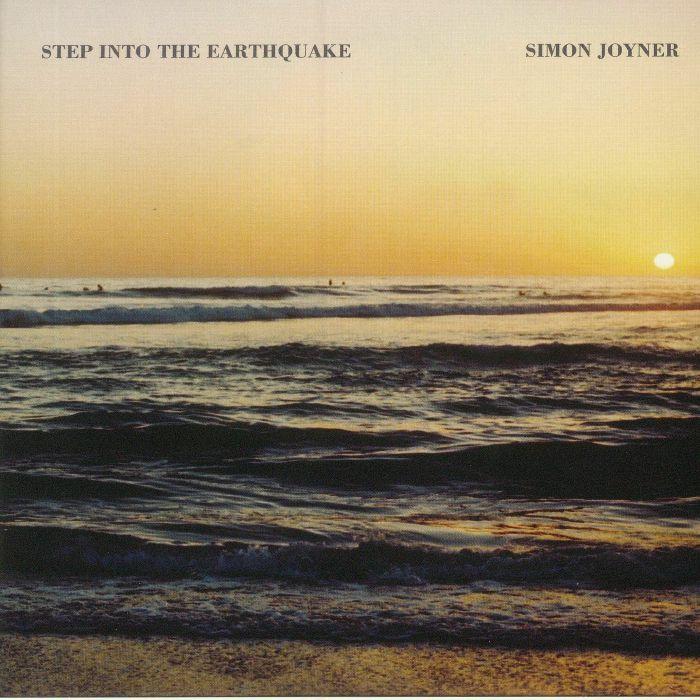 JOYNER, Simon - Step Into The Earthquake