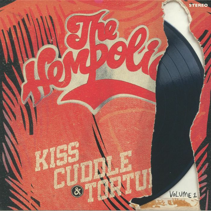 HEMPOLICS, The - Kiss Cuddle & Torture Volume 1