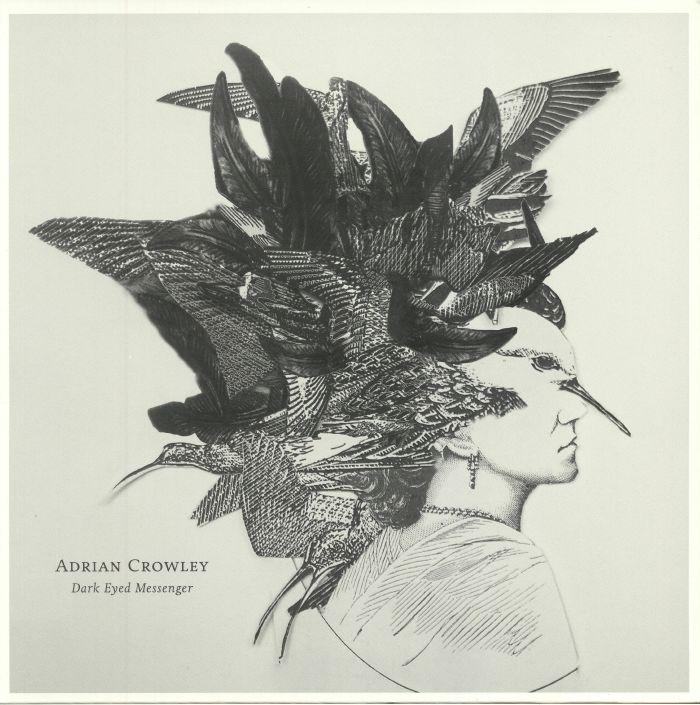 CROWLEY, Adrian - Dark Eyed Messenger