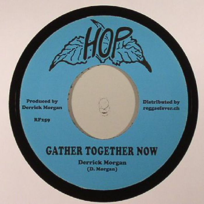 MORGAN, Derrick - Gather Together Now