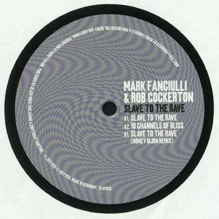FANCIULLI, Mark/ROB COCKERTON - Slave To The Rave