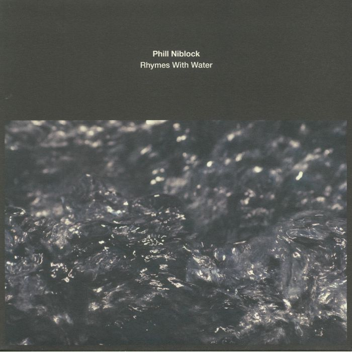 NIBLOCK, Phill - Rhymes With Water