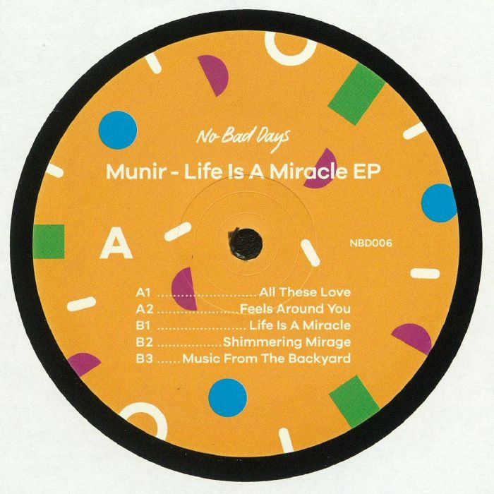 MUNIR - Life Is A Miracle EP