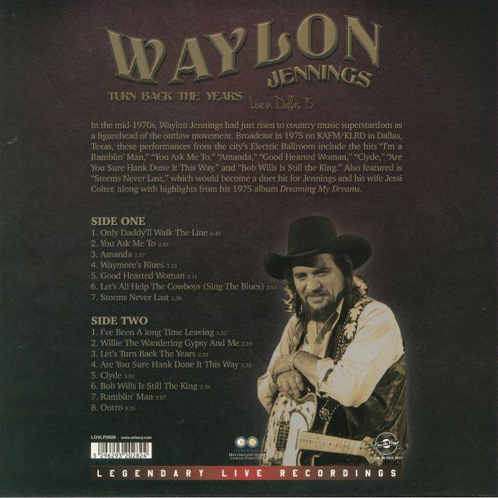 JENNINGS, Waylon - Turn Back The Years: Live In Dallas 75