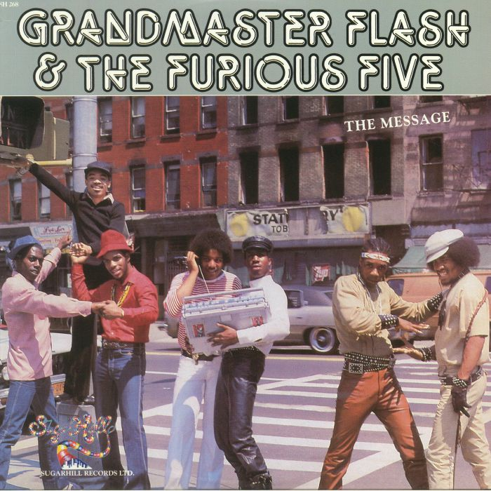 GRANDMASTER FLASH & THE FURIOUS FIVE - The Message (reissue)