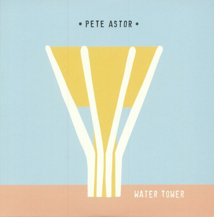 ASTOR, Pete - Water Tower