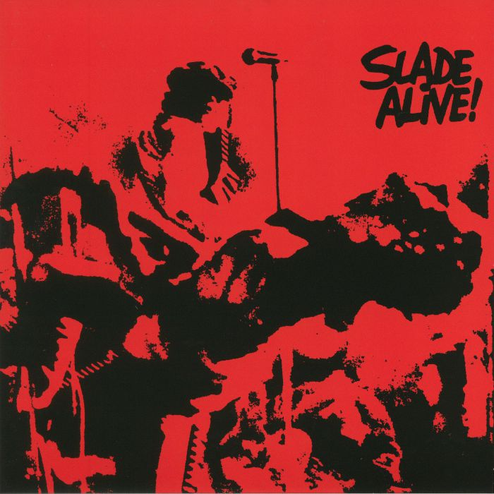 SLADE - Slade Alive! (reissue)