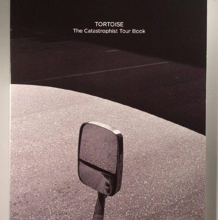 Tortoise The Catastrophist Tour Book Vinyl At Juno Records