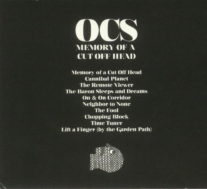 OCS - Memory Of A Cut Off Head
