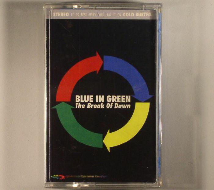 BLUE IN GREEN - The Break Of Dawn