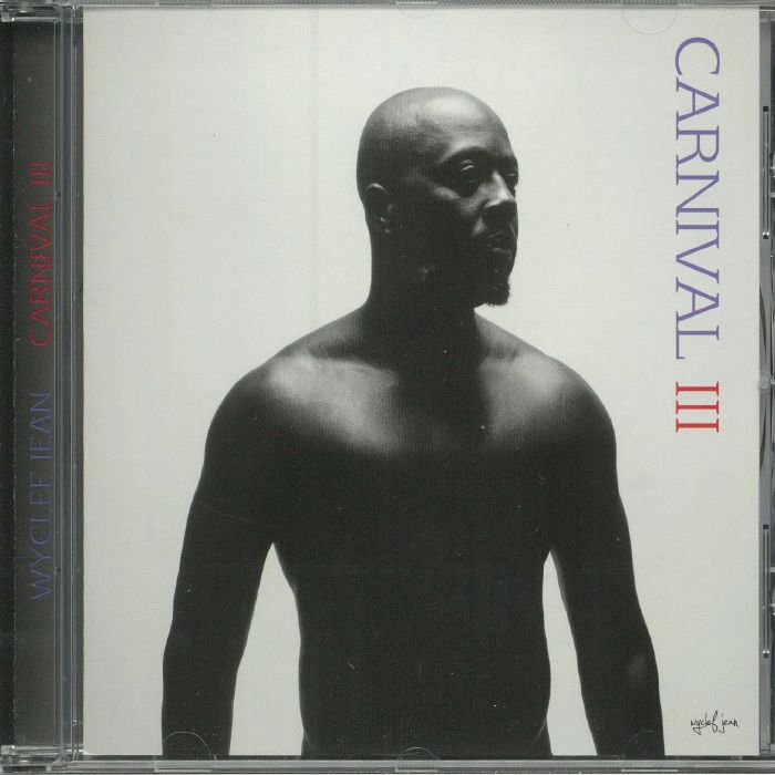 JEAN, Wyclef - Carnival III: The Fall & Rise Of A Refugee