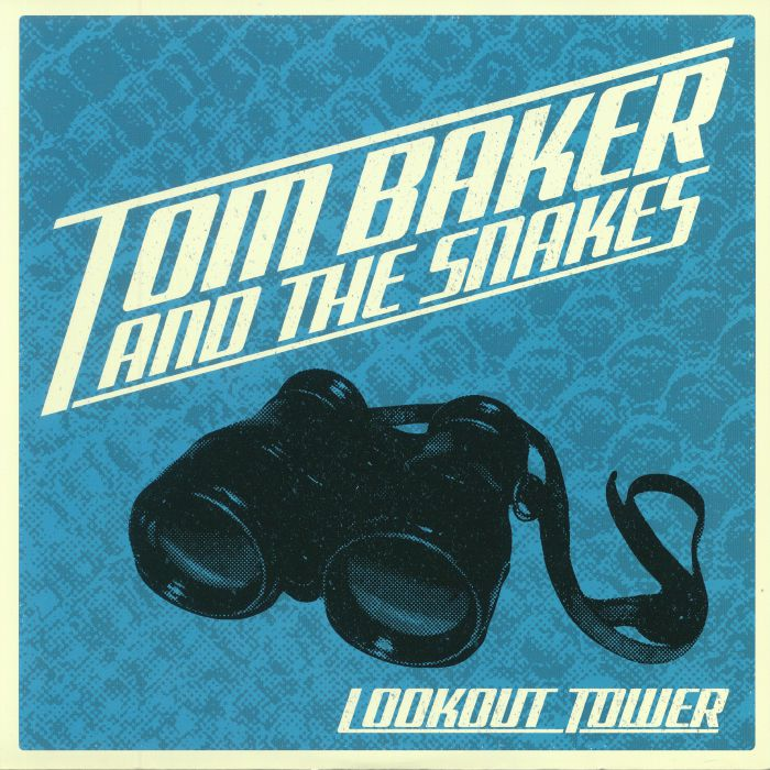 BAKER, Tom & THE SNAKES - Lookout Tower