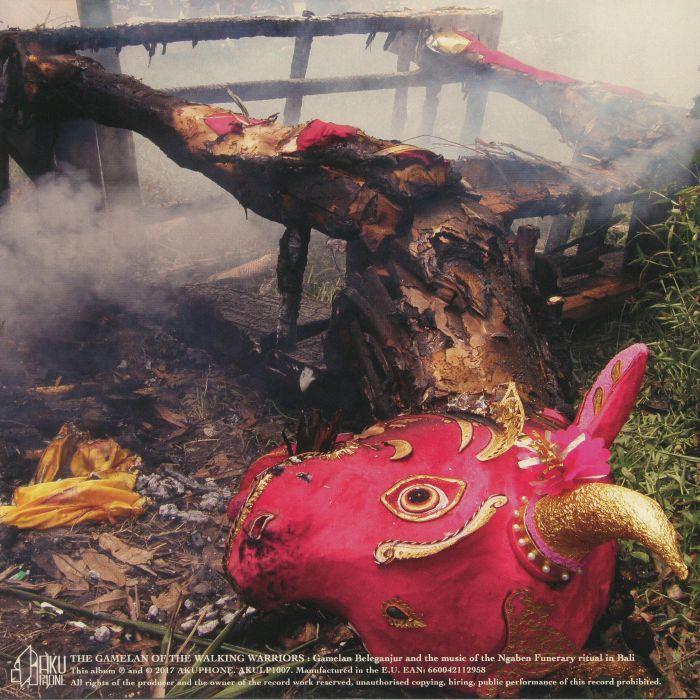 VARIOUS - The Gamelan Of The Walking Warriors: Gamelan Beleganjur & The Music Of The Ngaben Funerary Ritual In Bali