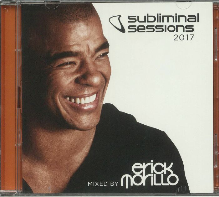 MORILLO, Erick/VARIOUS - Subliminal Sessions 2017