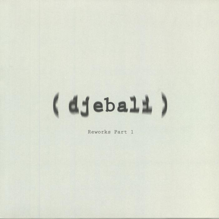 DJEBALI - Album Reworks Part 1