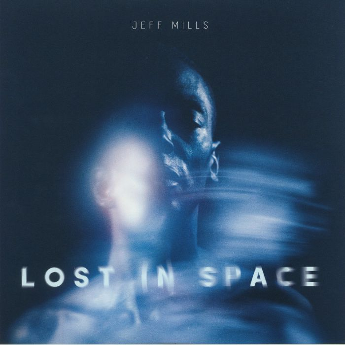 MILLS, Jeff - Lost In Space