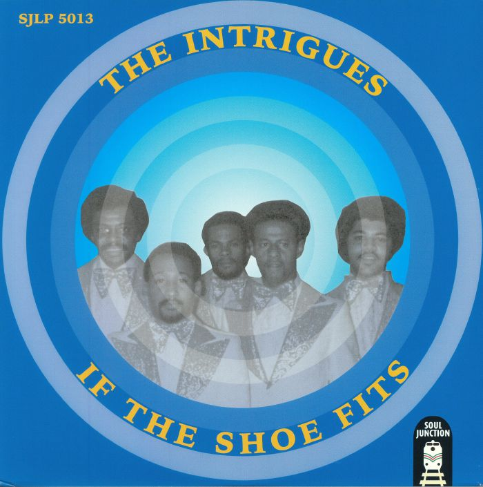 INTRIGUES, The - If The Shoe Fits
